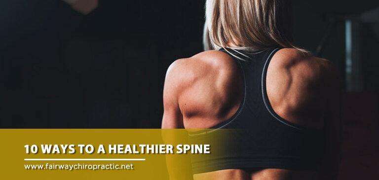 10 Ways to a Healthier Spine