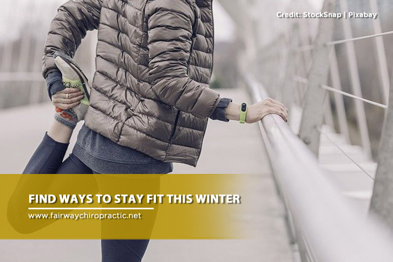 Find ways to stay fit this winter