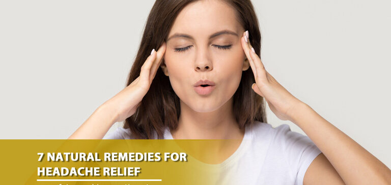7 Natural Remedies for Headache Relief