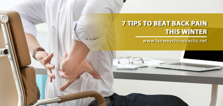 7 Tips to Beat Back Pain this Winter