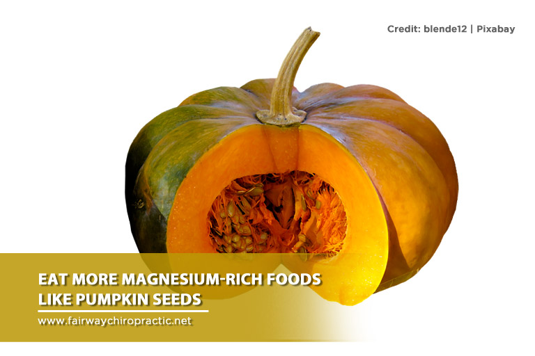 Eat more magnesium-rich foods