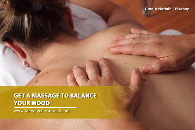 Get a massage to balance your mood